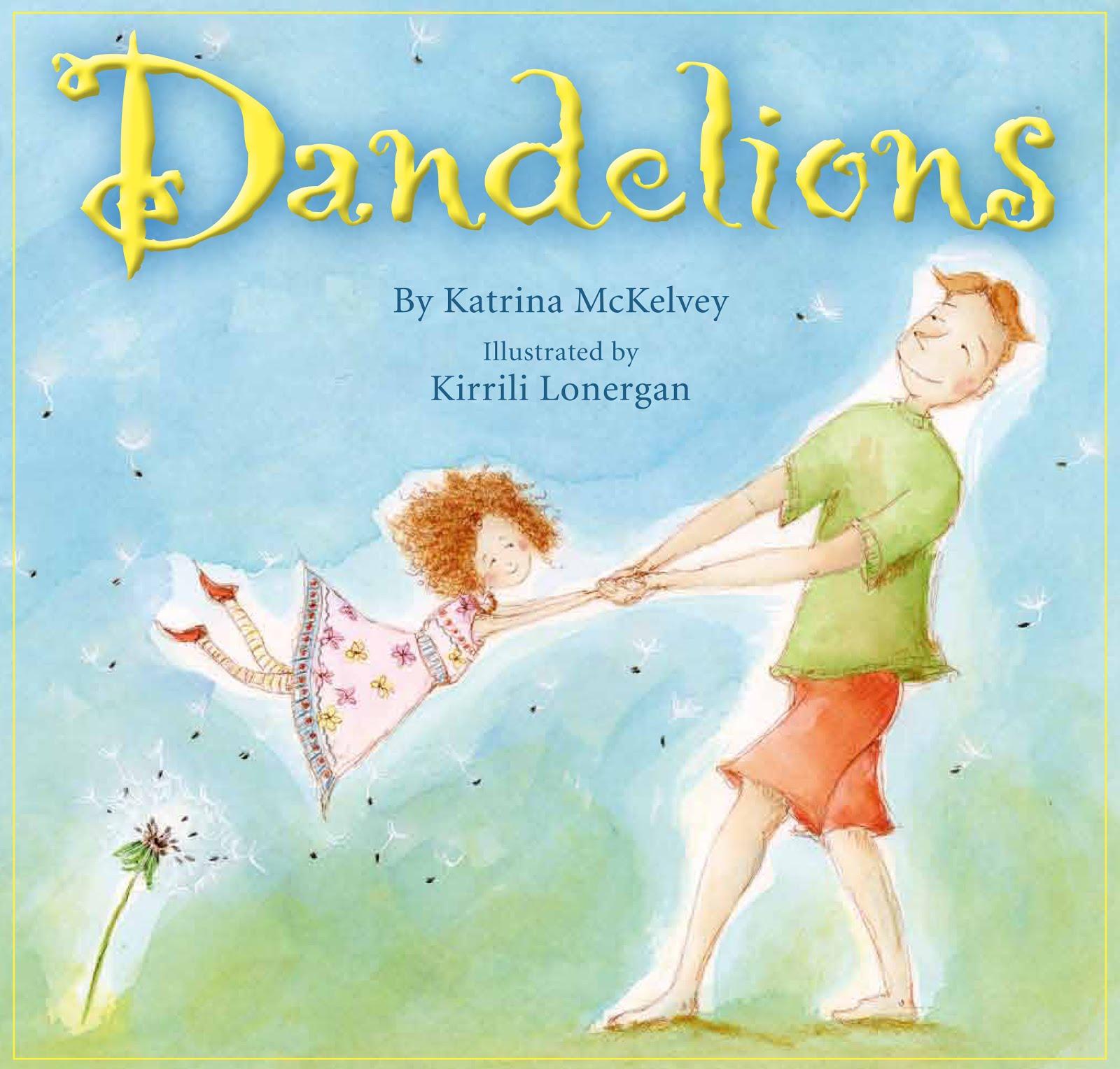 Dandelions by Katrina McKelvey and Kirrili Lonergan