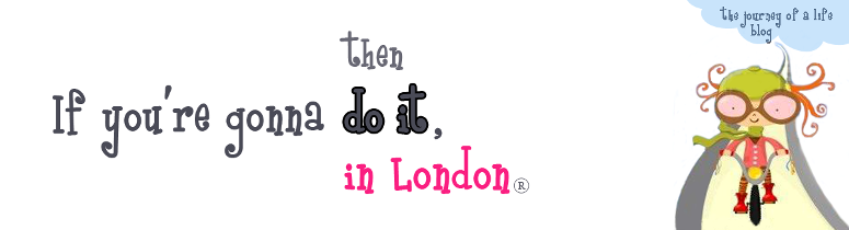 Then do it in London