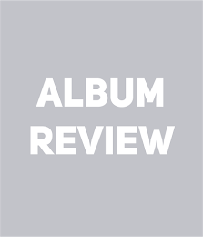 / / ALBUM REVIEW