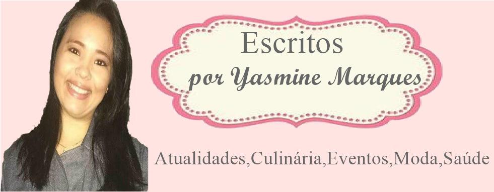 Escritos por Yasmine Marques