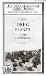 Drug Plants Under Cultivation (1915/1935)