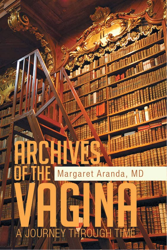 ARCHIVES OF THE VAGINA: