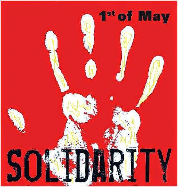 11 اردیبهشت، اول ماه مه، روزهمبستگی جهانی کارگران!