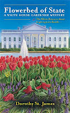 Flowerbed of State (A White House Gardener Mystery #1)
