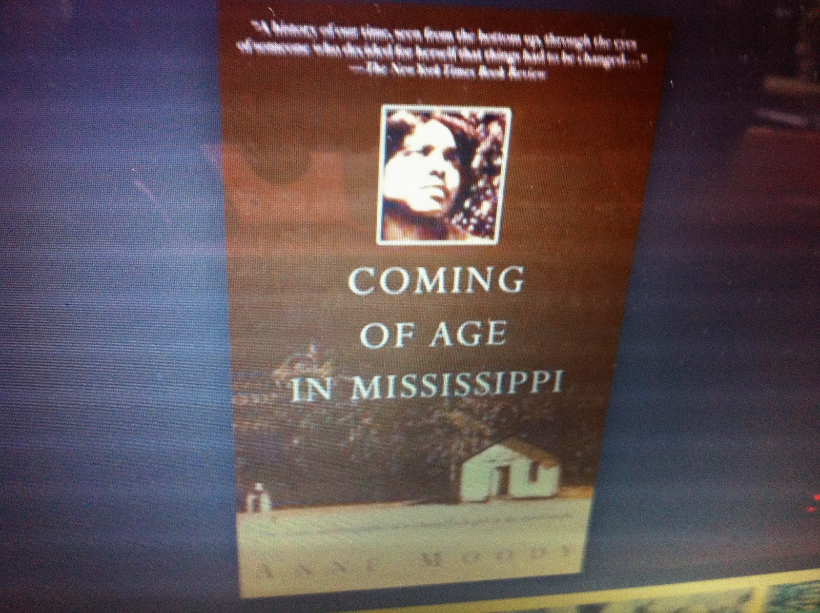 an analysis of the coming of age in mississippi a story by anne moody Coming of age in mississippi i loved the book because it told a story about a place i know at a time that i knew it, from another cultures perspective i can remember the fear of blacks and whites in mississippi at that time in history, the 50's and 60's, because i am a child of the south of that time period.