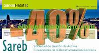 Sareb Habitat 40% elbloginmobiliario