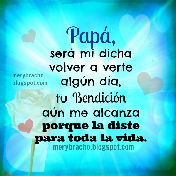 Honor a mi Padre que está en el cielo. poema para papá, papi, imagenes cristianas, postales, tarjetas.