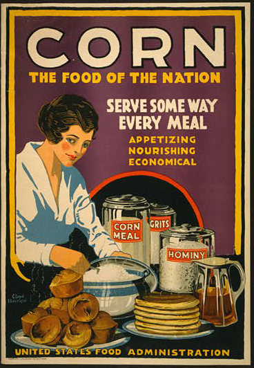 corn the food of the nation serve some way every meal vintage