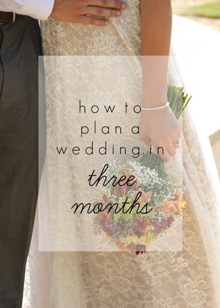 geez louise how to plan a wedding in less than 3 months