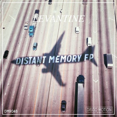 Levantine - Distant Memory EP