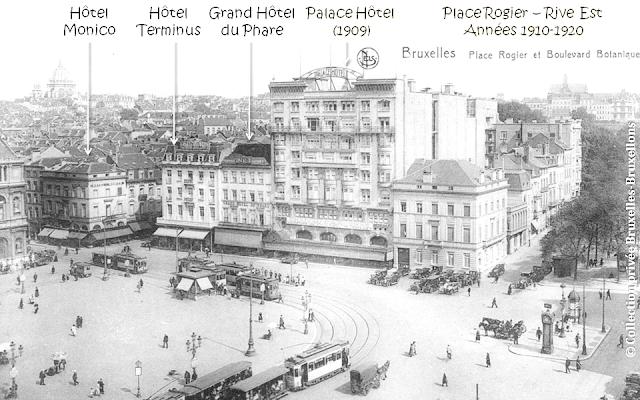 Place Rogier - Rive Est - Années 1910-1920 - Hôtel Monico - Hôtel Terminus (ayant absorbé l'Hôtel de Louvain) - Grand Hôtel du Phare ) - Palace Hôtel (1909) - Bruxelles-Bruxellons