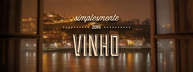 Divulgação: simplesmente... Vinho 2016 - somos Vignerons - reservarecomendada.blogspot.pt
