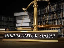 hukum untuk siapa