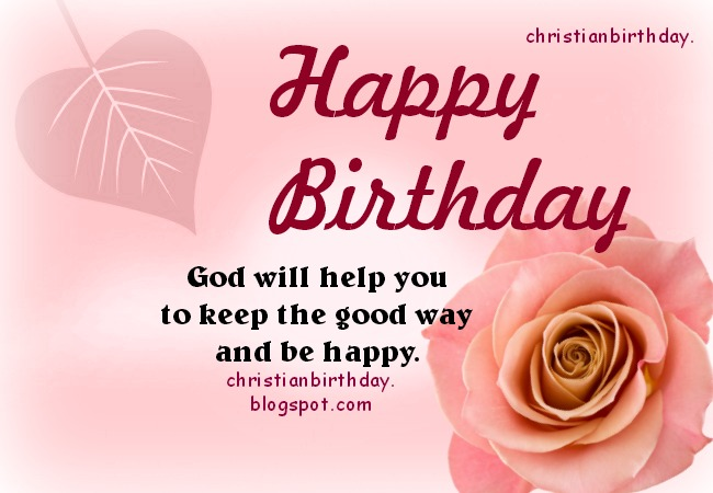 Happy Birthday God will be with you Christian Card – Christian Birthday Verses for Cards