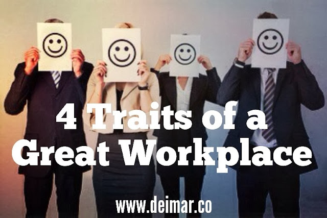 4 Traits of a Great Workplace
