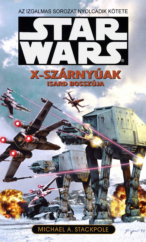 Star Wars - X-szárnyúak - Isard bosszúja