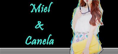 Miel e Canela
