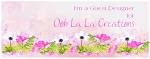 Ooh La La Creations - Guest Designer