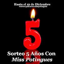 Sorteo 5 años con MissPotingues