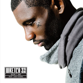 Wretch 32 - Don't Go (feat. Josh Kumra) Lyrics