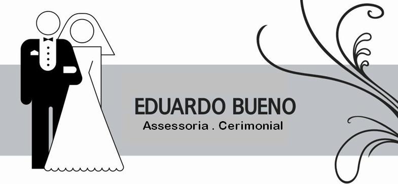 Eduardo Bueno Assessoria e Cerimonial