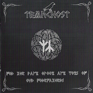 Temacnost - For The Land Blood And Gods Of Our Forefathers (2008)