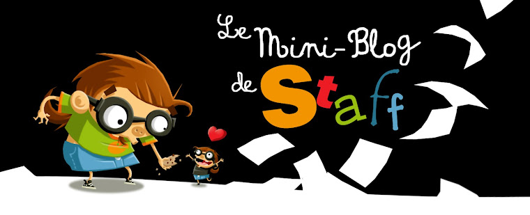 Le Mini-Blog de Staff