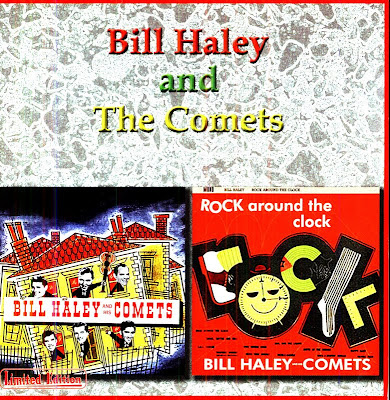 Bill Haley and The Comets - Rock With Bill Haley And His Comets (1954) /Rock Around The Clock (1955)