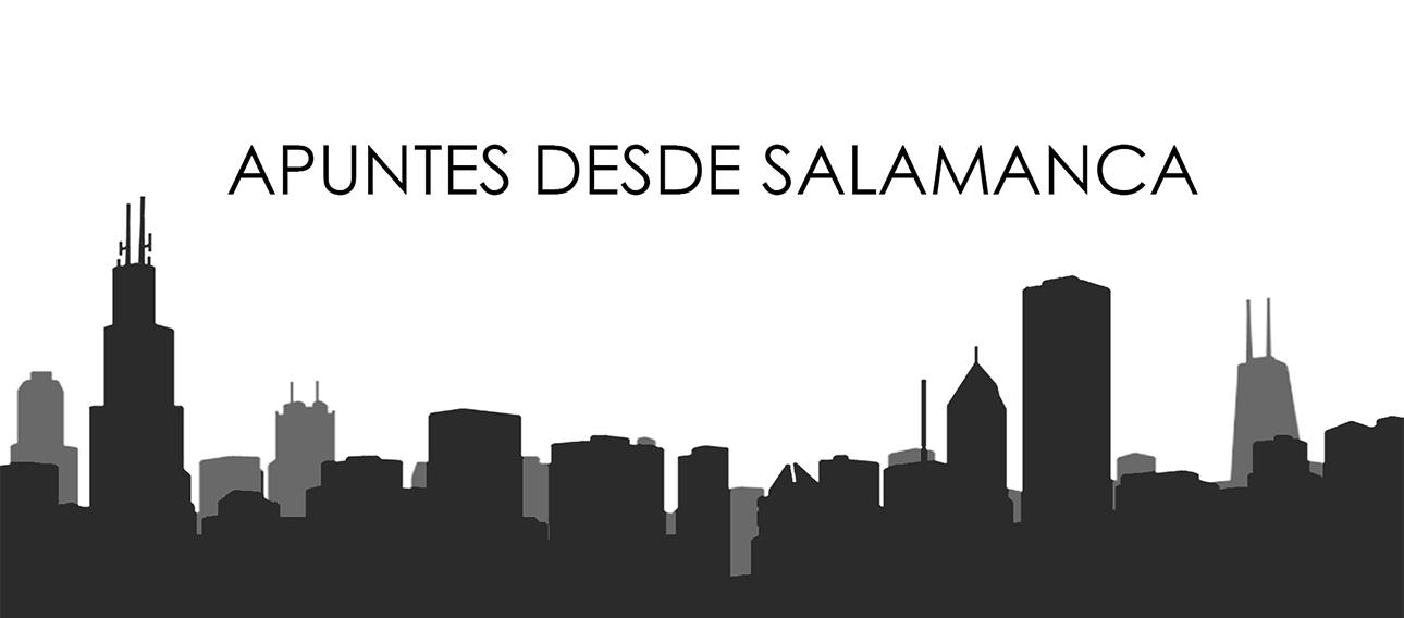 Apuntes desde Salamanca