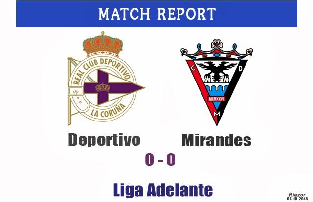 Deportivo La Coruna - Mirandes 0-0