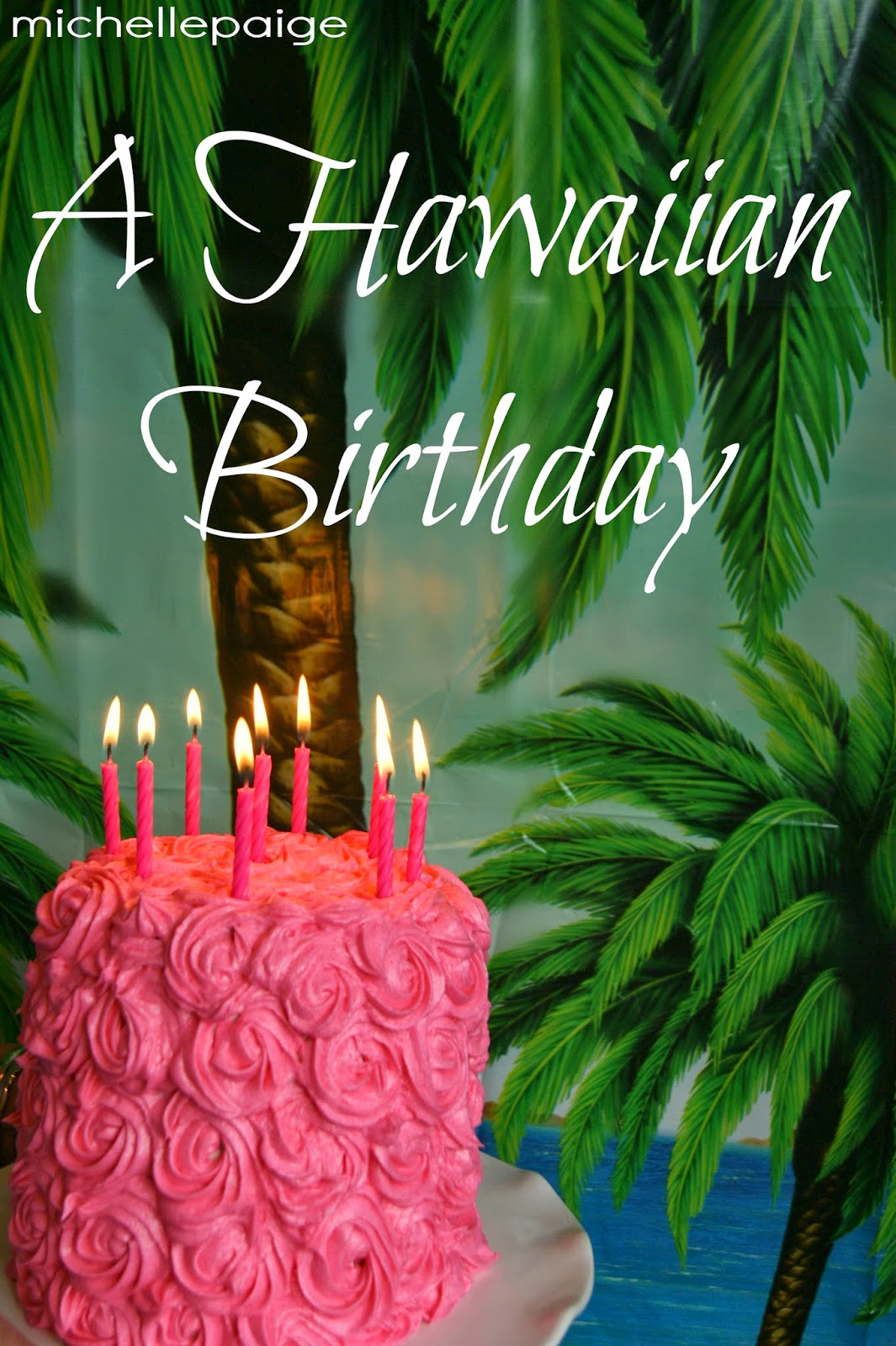 Happy Birthday In Hawaiian  Reanimators ~ 211534_Birthday Party Ideas Oahu