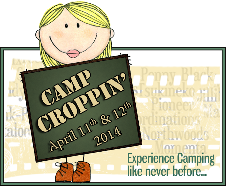 Camp Croppin' - April 11th & 12th, 2014