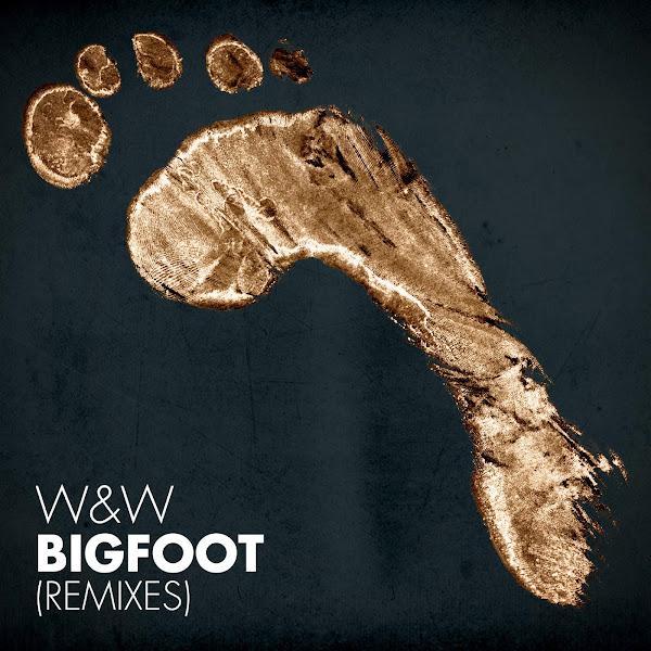 W&W - Bigfoot (Remixes) - Single Cover