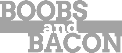 Boobs And Bacon