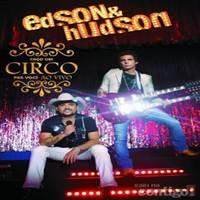 CD Edson & Hudson Faço Um Circo Pra Você Ao Vivo