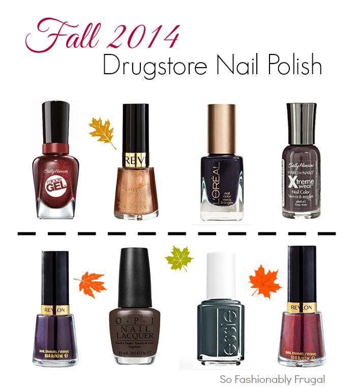 So Fashionably Frugal: Fall 2014 Drugstore Nail Polish Picks
