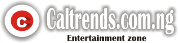 Caltrends.com.ng | Entertainment zone