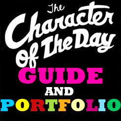New to Character Of The Day? Start here! The COTD Guide and Portfolio.