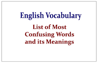 English Vocabulary- List of Most Confusing Words and its Meanings