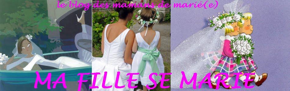 ma fille se marie