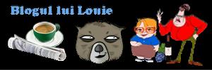 Blogul lui Louie, este ora de stiri