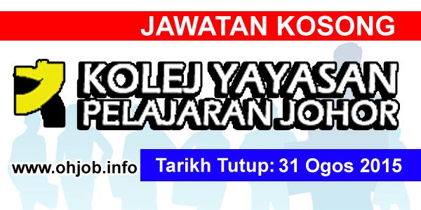 Jawatan Kerja Kosong Kolej Yayasan Pelajaran Johor (KYPJ) logo www.ohjob.info ogos 2015