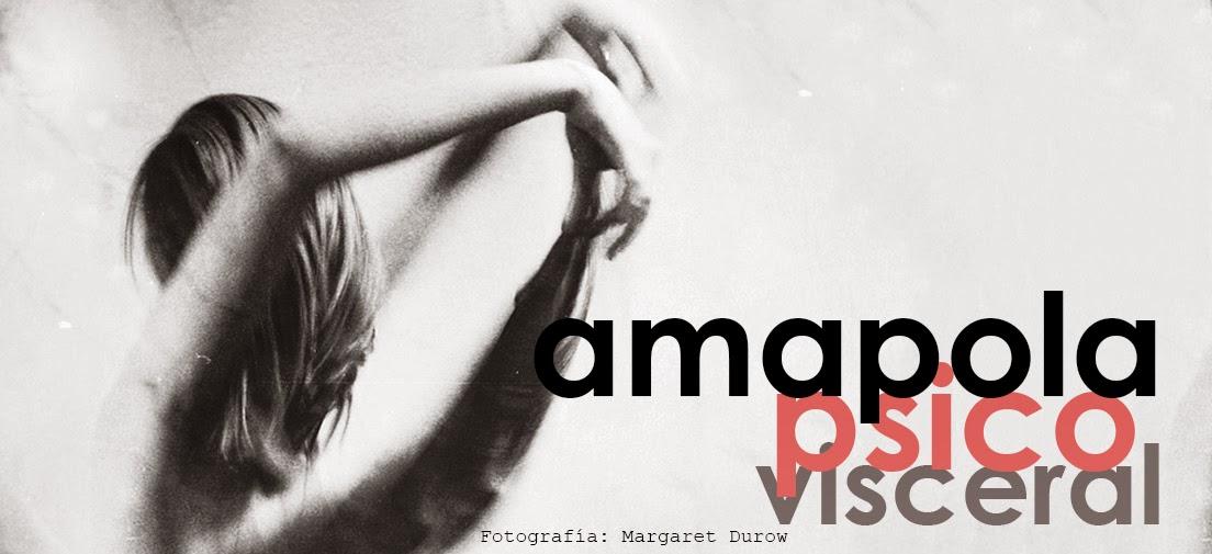 Amapola Psico Visceral