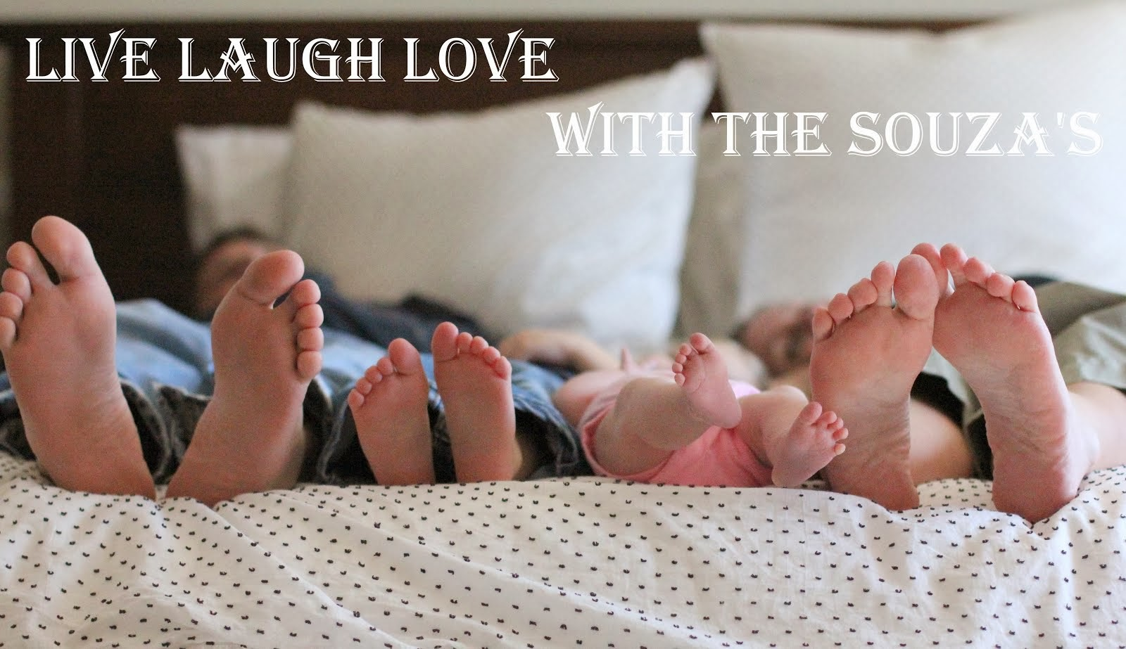 Live Laugh Love...with The Souza's