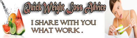 Quick weight loss advice