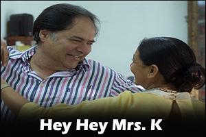 Hey Hey Hey Mrs. K