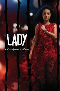 ver capitulo de novela Lady la vendedora de rosas