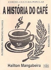 Cordel: A História do Café, nº 103. Macaíba/RN. Junho/2011