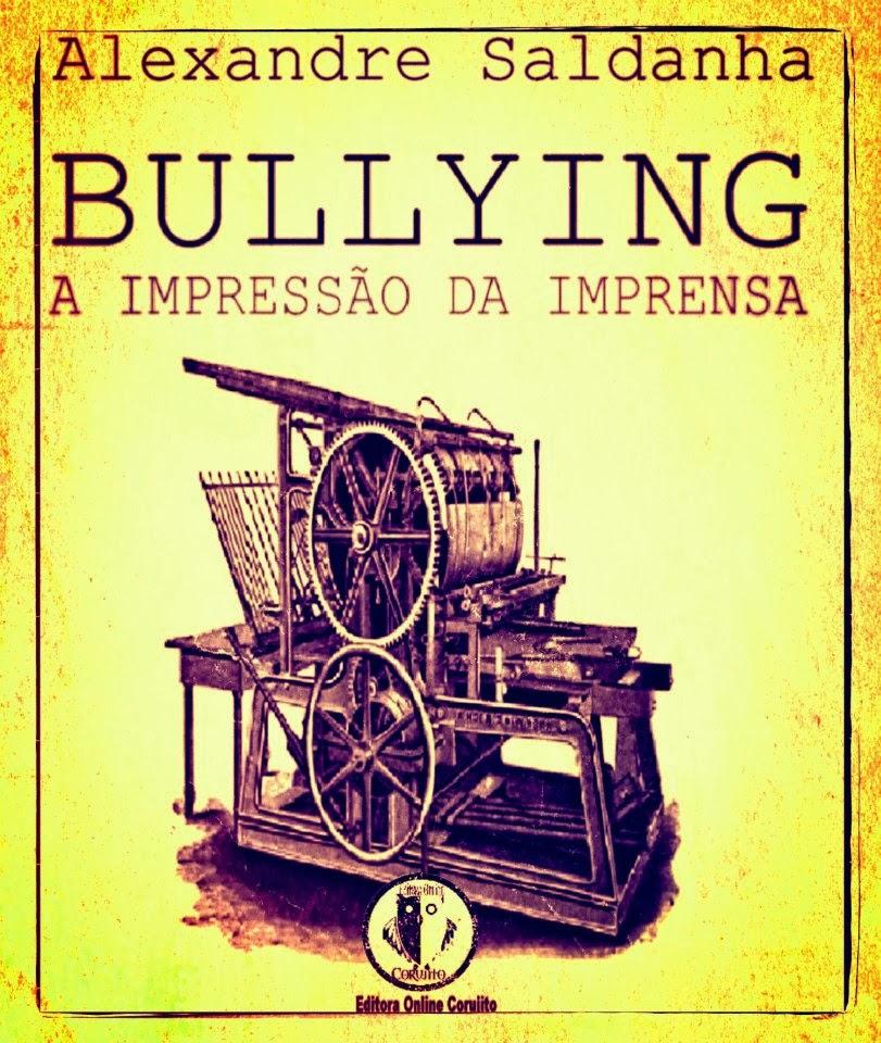 BULLYING, A IMPRESSÃO DA IMPRENSA