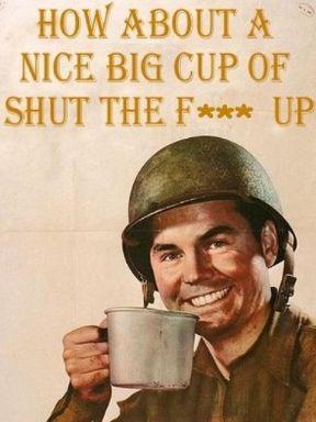 Big Cup of STFU Meme